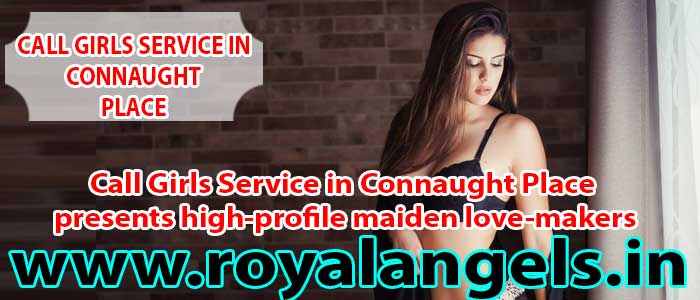 Call-Girls-Service-in-Connaught-Place