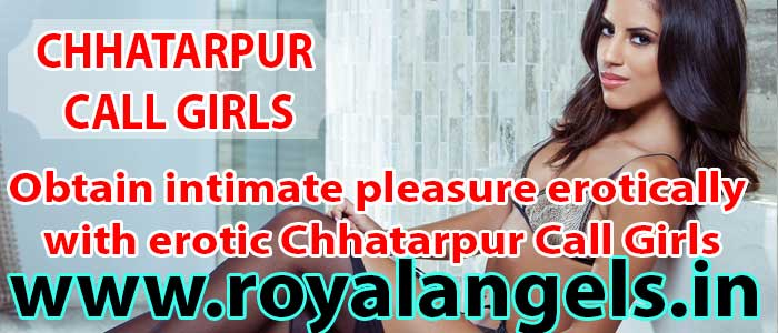 Chhatarpur-Call-Girls
